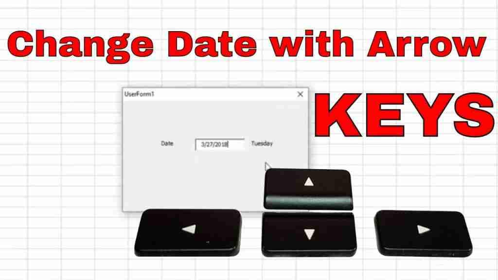Increase TextBox Date Using Up and Down Arrow Keys In Excel VBA